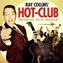 Ray Collins Hot Club - Daddy s Coming Back Home