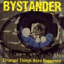 Bystander - I ll Be Over You