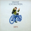 Strange Locomotion