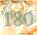 Vision 180 - Will You Remember Me