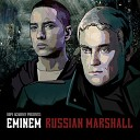 Dope Academy Presents: Eminem - Russian Marshall