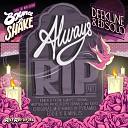 Deekline Ed Solo - Always RIP Original Mix