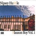 Nipsey Hussle - Cali