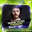 Burak Yeter - Tuesday (Tony Sky Remix)