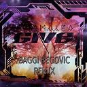 Give (Baggi Begovic Remix)