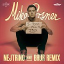 Mike Posner - I Took A Pill in Ibiza (Nejtrino & Baur Radio Mix)