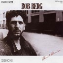 Bob Berg - Junior