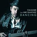 i - Tom Boxer Feat Mike Diamondz Dancing radio