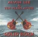 Alvin Lee Ten Years After - Fight For Your Rights