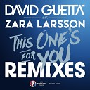This One's for You (feat. Zara Larsson) (Remixes EP; Official So...