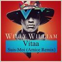 willy william vitaa - suis moi