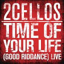 Time of Your Life (Good Riddance) [Live]