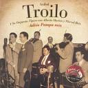 An bal Troilo Y Su Orquesta T pica - Amor Y Tango