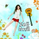 Zoe Avril - On ne changera pas le monde