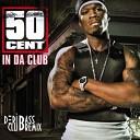 50 cent - In Da Club Deribass Club Remix