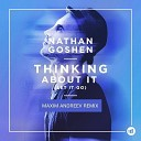 Nathan Goshen - Thinking about it (Let it go) (Maxim Andreev Remix)