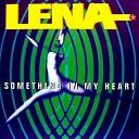 Lena - Something In My Heart Radio Edit