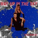 Enlarge - Way Up In The Sky Extended Radio Mix