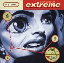 The Best Of Extreme (An Accidental Collication Of Atoms)