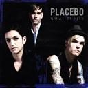 Placebo - I Do