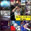 MY - It s MY Life Bon Jovi