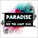 Paradise - See The Light (Rocket Pimp Remix)