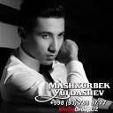 Mashxurbek Yuldashev - Sog indim