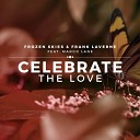 Celebrate the Love(Remixes)