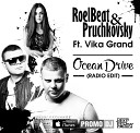 Roel Beat Pruchkovsky feat Vika Grand - Ocean Drive Radio Edit