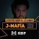Effective Radio vs. Lis & Amur - J-Mafia (Fatan & Forlen Mashup)