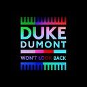 Won't Look Back (Duke Dumont Dub)