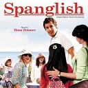 Spanglish (Original Motion Picture Soundtrack)
