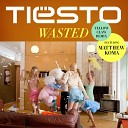Wasted (Yellow Claw Remix)