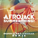 SummerThing! (Shapov Vs. M.E.G. & N.E.R.A.K. Remix)