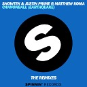 Showtek Justin Prime feat Matthew Koma - Cannonball Earthquake Extended Mix
