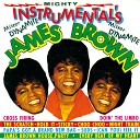 James Brown The Famous Flames - Doin The Limbo