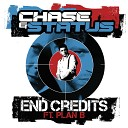 Chase Status feat Plan B - End Credits