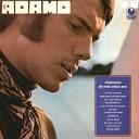 Salvatore Adamo - Porque Yo Quiero Car Je Veux