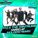 FITZ; THE TANTRUMS; HOLDERZ - HandClap (Record Mix)