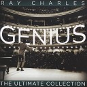 Genius! The Ultimate Ray Charles Collection