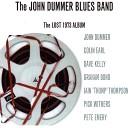 The John Dummer Blues Band - Bad Dream