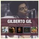Gilberto Gil - Tenho Sede