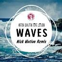 Anton Ishutin feat Leusin - Waves Nick Motion Remix Accoustic Version
