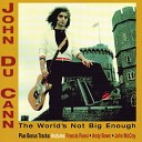John Du Cann - Only One Night