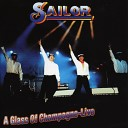 Sailor - A Glass Of Champagne Unplugged