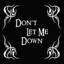Gotthard - Don t Let Me Down