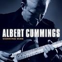Albert Cummings - Let Me Be