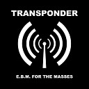 Transponder - Body Music Back In Mind feat Frontal Leaether Strip Remix by Hanz Acid