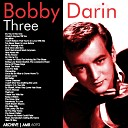 Bobby Darin (1936-1973) : Three