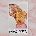 Ain't My Fault (R3hab Remix)